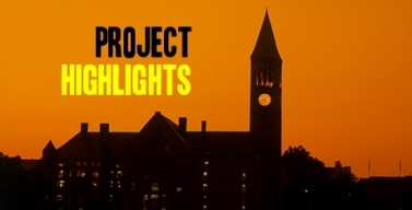 Cornell Faculty, Staff & Student Project Highlights